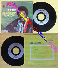 LP 45 7'' NEL OLIVER The trip Let my music take you 1976 france no cd mc dvd