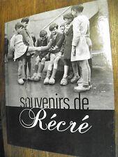 Souvenirs de récré / Michèle & Franck  Jouve