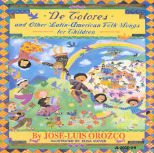 De Colores and Other Latin American Folk Songs by José-Luis Orozco