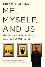 Me, Myself, and Us, Very Good Condition Book, Brian R Little, ISBN 9781610396387