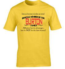 Burton Familia Apellido Camiseta Regalo De Cumpleaños Cualquier Nombre Reunión
