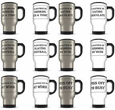 I'd Rather Be Range of Funny Rude Novelty Gift Aluminium Travel Mug
