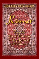Kismet: From the Joy of Romance to the Agony of Alzheimer's, , Van Ingen, Elizab