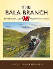 Bala branch Blaenau Ffestiniog Trawsfynydd Manod