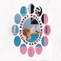 Robert Pollard - Blazing Gentlemen [New Vinyl LP] UK - Import