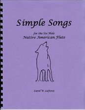 Song Book for the 6 hole Native American Flute - Simple Songs