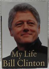 Clinton, Bill.  My Life.  Signed, First Edition.