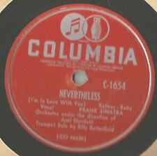 78 Rpm Record Frank Sinatra Nevertheless / I guess I'll Have To Dream The Rest