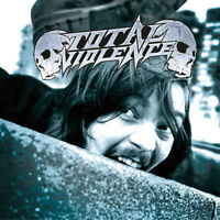 TOTAL VIOLENCE Violence Is the way of life CD - THRASH METAL - NEU / NEW / OVP