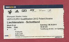 Orig.Ticket    EM Qualifikation  08.10.2011    LICHTENSTEIN - SCHOTTLAND  !!