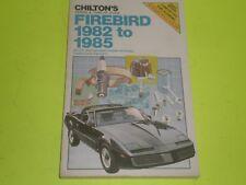 82-85 Pontiac Firebird Trans Am  Formula / Shop Service Repair Chilton Manual