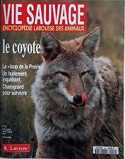 Vie Sauvage n°46- 1986 : Le Coyote Le loup des la prairie