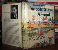 Harris, Kenneth INNOCENTS FROM ABROAD  1st Edition 1st Printing