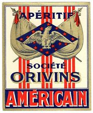 VINTAGE FRENCH APERITIF LABEL AMERICAIN SOCIETE ORIVINS