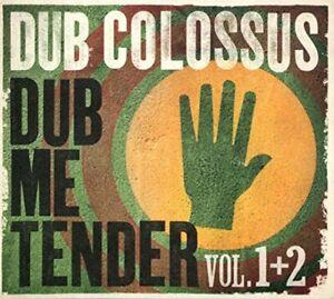 Dub Colossus - Dub Me Tender - Volume 1 and 2 [CD]