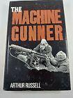 WW1 British BEF The Machine Gunner Reference Book