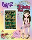 Bratz Activity Book With 3dButterfly Stickers Mga Entertainment And Parragon New