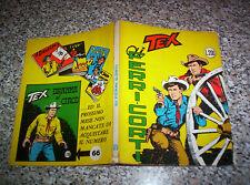 TEX GIGANTE N.65 ORIGINALE 1°EDIZIONE MG(con continua)200 lire TIPO ZAGOR ARALDO