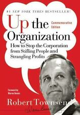 J-B Warren Bennis: Up the Organization : How to Stop the Corporation from...