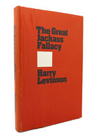 Harry Levinson THE GREAT JACKASS FALLACY  1st Edition 1st Printing