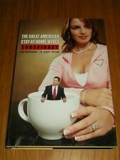 Great American Stay-at-home Wives Conspiracy (Hardback)< 9781595820204