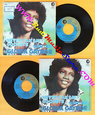 LP 45 7'' GLORIA GAYNOR Never can say goodbye Honey bee 1975 italy no cd mc dvd*