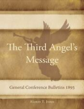 1895 General Conference Bulletins : The Third Angel's Message (2014, Paperback)