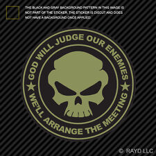 OD Green God Will Judge Our Enemies We'll Arrange The Meeting Sticker Decal v2b