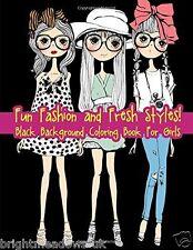 Fun Fashion Fresh Styles Adult Colouring Book Teens Kids Girls Gift Black Backed