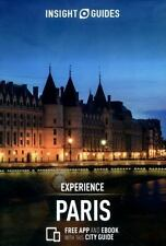 INSIGHT GUIDE EXPERIENCE PARIS - INSIGHT GUIDES (COR) - NEW PAPERBACK BOOK
