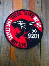 9201 THESE THING WE DO THAT OTHERS MAY LIVE ROYAL THAI AIR FORCE PATCH ชายแดนใต้