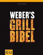 Weber's Grillbibel von Jamie Purviance (2010, Gebundene Ausgabe)