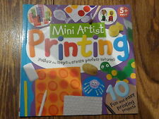 Mini Artist Printing 10 Fun and easy Printing Projects, New Paperback