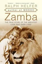 Zamba: The True Story of the Greatest Lion That Ever Lived
