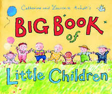 Very Good, Catherine and Laurence Anholt's Big Book of Little Children, Anholt,
