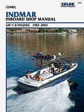 CLYMER INDMAR INBOARD GM V8 ENGINES 7.4L SHOP REPAIR SERVICE MANUAL 1983-2003