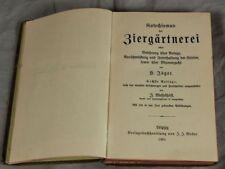 Buch: Ziergärtnerei - über Anlage, Unterhaltung und Blumenzucht - 1901  /S290