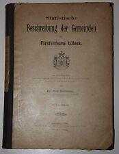 Statistische Beschreibung der Gemeinden des Fürstenthums Lübeck. P.Kollmann 1901