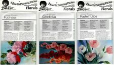 BOB ROSS How-To Painting Packets - Fuchsias, Gladiolus & Pastel Tulips