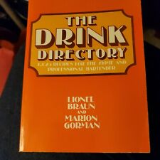 The Drink Directory - 1,025 Recipes for the Home and Professional Bartender 1982