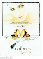 PUBLICITE ADVERTISING 046  1998  Guerlain  maquillage Mozais