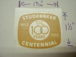 Vintage NOS Studebaker Window Sticker 100 Years Centennial 1852-1952