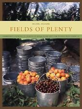 Fields of Plenty: A Farmer's Journey in Search of Real Food and the People Who