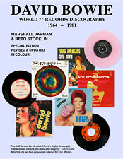 "David Bowie World 7"" Records Discography 1964 - 1981 Updated in Full Colour"