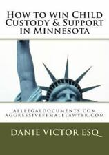 How to Win Child Custody and Support in Minnesota : Alllegaldocuments. com...