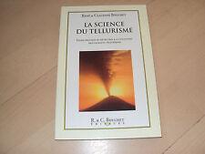 livre LA SCIENCE DU TELLURISME guide pratique de détection & d'utilisation des c