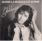 CD SP 2 T JEAN JACQUES GOLDMAN *QUAND LA MUSIQUE EST BONNE* & *VEILLER TARD*