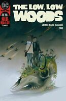 THE LOW LOW WOODS #1 CVR A 2019 DC COMICS 12/18/19 NM