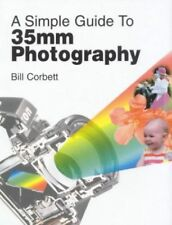 Very Good, A Simple Guide to 35mm Photography, Corbett, Bill, Book