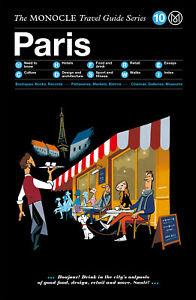 Monocle The Monocle Travel Guide to Paris (updated version)